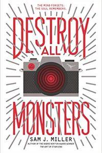 Gary K. Wolfe Reviews <b>Destroy All Monsters</b> by Sam J. Miller