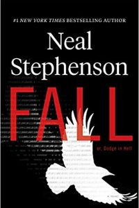 Gary K. Wolfe and Adrienne Martini Review <b>Fall; or, Dodge in Hell</b> by Neal Stephenson