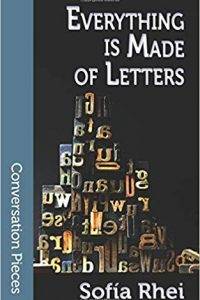 Ian Mond Reviews <b>Everything is Made of Letters</b> by Sofía Rhei