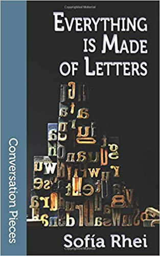 Ian Mond Reviews Everything is Made of Letters by Sofía Rhei