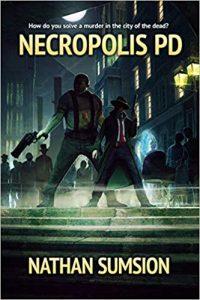 Katharine Coldiron Reviews <b>Necropolis PD</b> by Nathan Sumsion