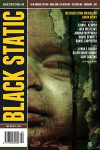 Paula Guran Reviews Short Fiction: <i>Black Static</i> and <i>Uncanny</i>