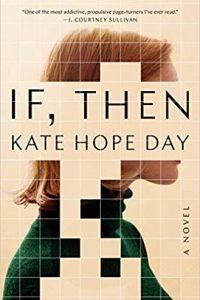 Katharine Coldiron Reviews <b>If, Then</b> by Kate Hope Day