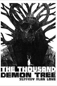 Karen Haber Reviews <b>The Thousand Demon Tree</b> by Jeffrey Alan Love