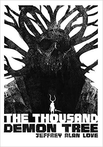 Karen Haber Reviews The Thousand Demon Tree by Jeffrey Alan Love