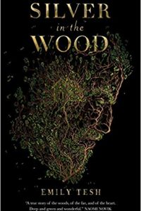 Katharine Coldiron Reviews <b>Silver in the Wood</b> by Emily Tesh