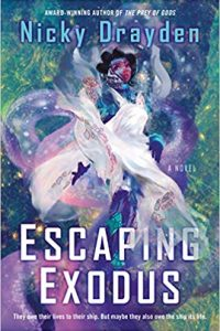 Tom Whitmore Reviews <b>Escaping Exodus</b> by Nicky Drayden