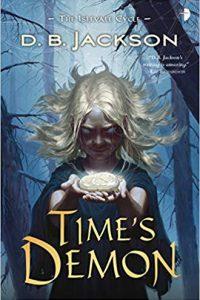Liz Bourke Reviews <b>Time's Demon</b> by D.B. Jackson