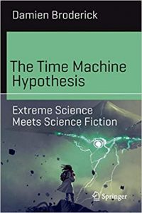 Alvaro Zinos-Amaro Reviews <b>The Time Machine Hypothesis</b> by Damien Broderick