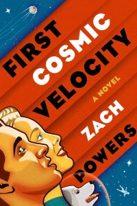 Paul Di Filippo Reviews <b>First Cosmic Velocity</b> by Zach Powers