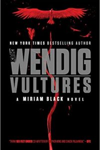 Adrienne Martini Reviews <b>Vultures</b> by Chuck Wendig