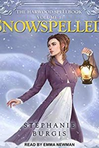 Amy Goldschlager Reviews <b><i>Spellswept</i></b> and <b><i>Snowspelled</i></b> Audiobooks by Stephanie Burgis