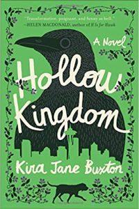 Katharine Coldiron Reviews <b>Hollow Kingdom</b> by Kira Jane Buxton