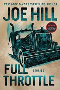 Paula Guran Reviews <b>Full Throttle: Stories</b> by Joe Hill