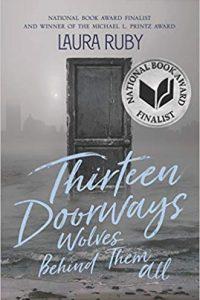 Colleen Mondor Reviews <b>Thirteen Doorways, Wolves Behind Them All</b> by Laura Ruby