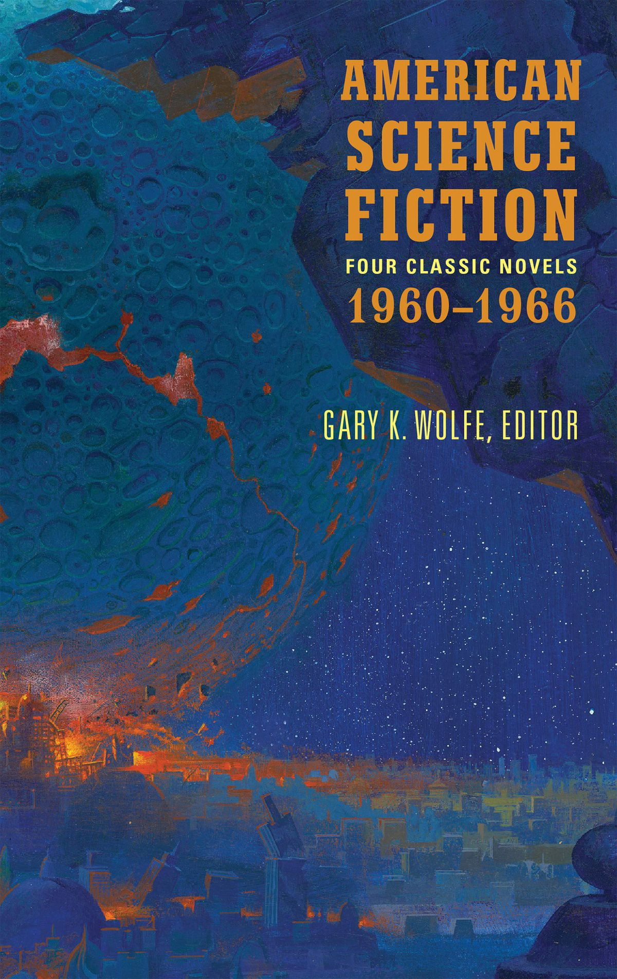 Russell Letson Reviews American Science Fiction: Eight Classic Novels of the 1960s, Edited by Gary K. Wolfe