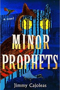 Colleen Mondor Reviews <b>Minor Prophets</b> by Jimmy Cajoleas