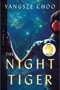 Colleen Mondor Reviews <b>The Night Tiger</b> by Yangsze Choo