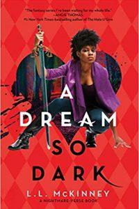 Colleen Mondor Reviews <b>A Dream So Dark</b> by L.L. McKinney