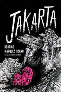 Ian Mond Reviews <b>Jakarta</b> by Rodrigo Márquez Tizano