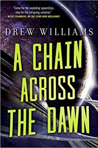 Adrienne Martini Reviews <b>A Chain Across the Dawn</b> by Drew Williams and <b>The Girl Who Could Move Sh*t with Her Mind</b> by Jackson Ford