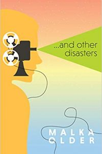 Ian Mond Reviews <b>…And Other Disasters</b> by Malka Older