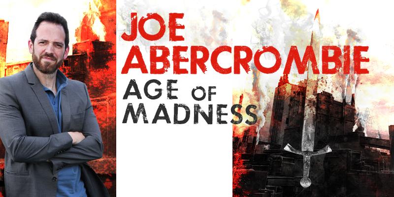 Joe Abercrombie: Age of Madness