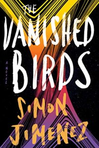 Gary K. Wolfe Reviews <b>The Vanished Birds</b> by Simon Jimenez