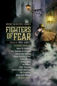 Paul Di Filippo Reviews <b>Fighters of Fear</b>, Edited by Mike Ashley