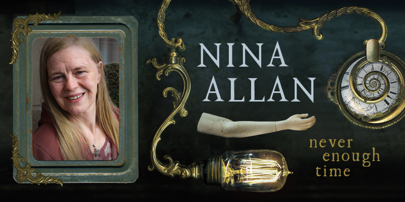 Nina Allan: Never Enough Time