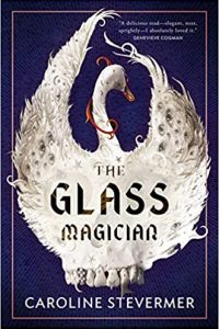 Carolyn Cushman Reviews <b>The Glass Magician</b> by Caroline Stevermer, <b>Titan's Day</b> by Dan Stout, and <b>Network Effect</b> by Martha Wells