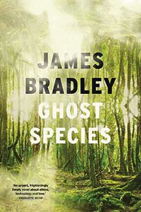 Ian Mond & Gary K. Wolfe Review <b>Ghost Species</b> by James Bradley