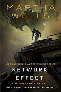 Liz Bourke & Adrienne Martini Review <b>Network Effect</b> by Martha Wells