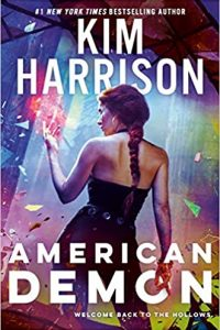 Carolyn Cushman Reviews <b>American Demon</b> by Kim Harrison and <b>Spells for the Dead</b> by Faith Hunter