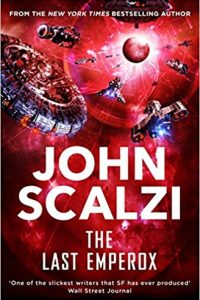 Adrienne Martini Reviews <b>The Last Emperox</b> by John Scalzi