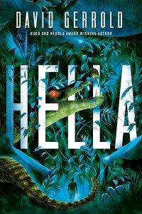 Paul Di Filippo Reviews <b>Hella</b> by David Gerrold