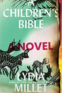 Ian Mond Reviews <b>A Children's Bible</b> by Lydia Millet