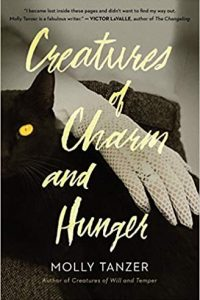 Gary K. Wolfe Reviews <b>Creatures of Charm and Hunger</b> by Molly Tanzer