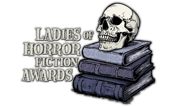 2019 Ladies of Horror Fiction Awards Winners