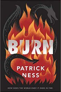 Colleen Mondor Reviews <b>Burn</b> by Patrick Ness