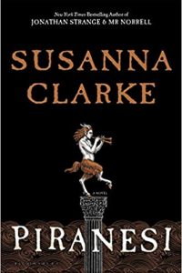 Gary K. Wolfe Reviews <b>Piranesi</b> by Susanna Clarke