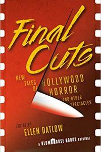 Paula Guran Reviews <b>Final Cuts</b>, Edited by Ellen Datlow