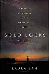 Adrienne Martini Reviews <b>Goldilocks</b> by Laura Lam