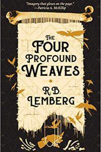 Gary K. Wolfe Reviews <b>The Four Profound Weaves</b> by R.B. Lemberg