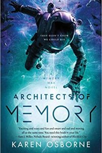 Adrienne Martini Reviews <b>Architects of Memory</b> by Karen Osborne
