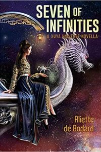 Gary K. Wolfe Reviews <b>Seven of Infinities</b> by Aliette de Bodard