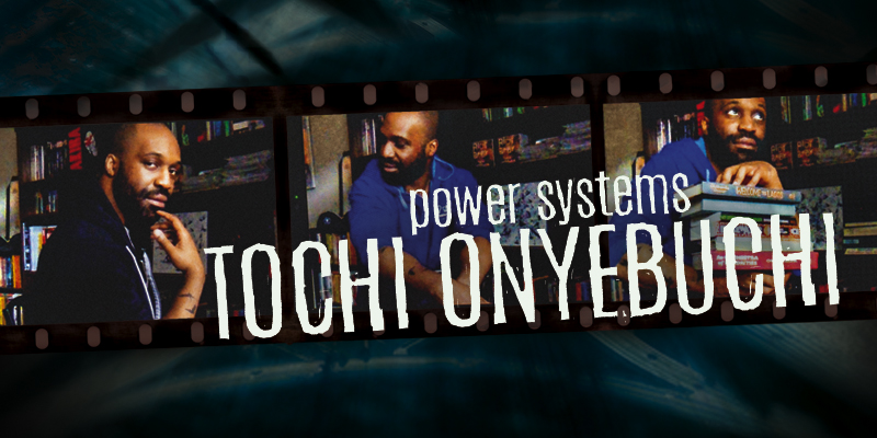 Tochi Onyebuchi: Power Systems