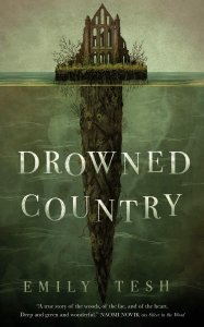 Katharine Coldiron Reviews <b>Drowned Country</b> by Emily Tesh