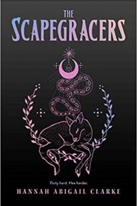 Katharine Coldiron Reviews <b>The Scapegracers</b> by Hannah Abigail Clarke