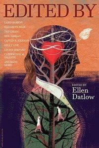 Paul Di Filippo Reviews <b>Edited By</b>, Edited by Ellen Datlow
